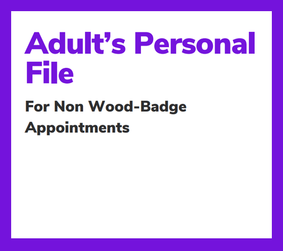 Personal File for non-Wood Badge appointments